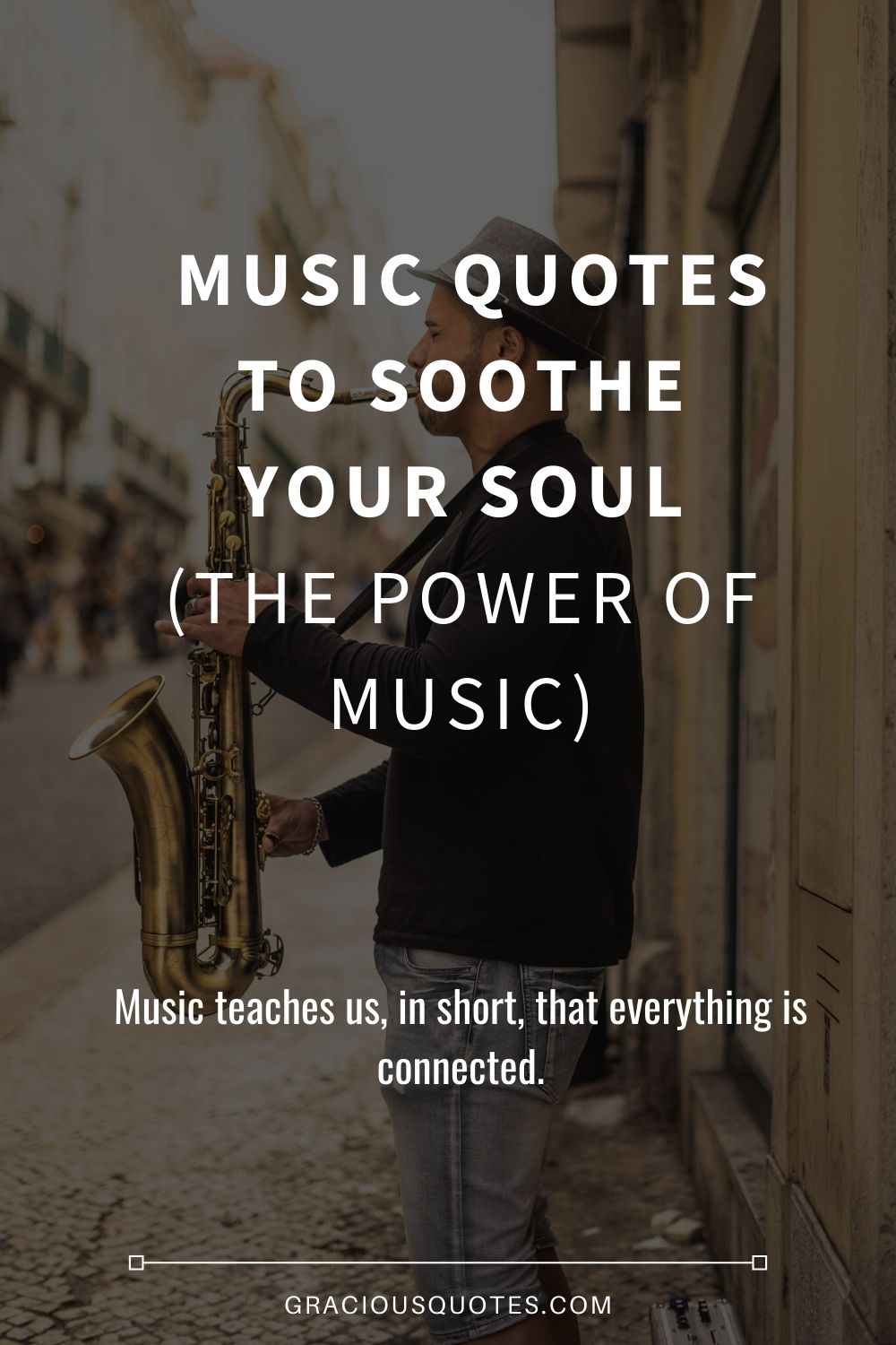 77 Inspirational Music Quotes Power Of Music