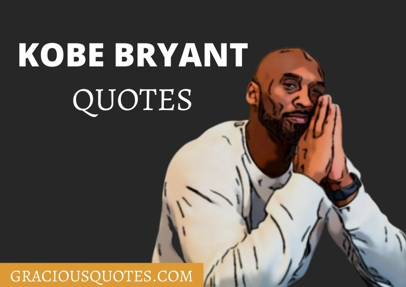 48 Kobe Bryant Quotes & Crucial Life Lessons (MEMORIAL)