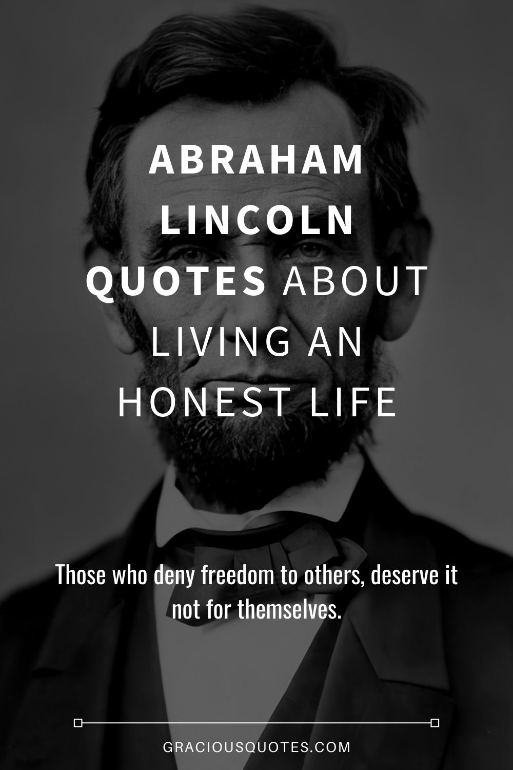99 Abraham Lincoln Quotes On Freedom Equality Life