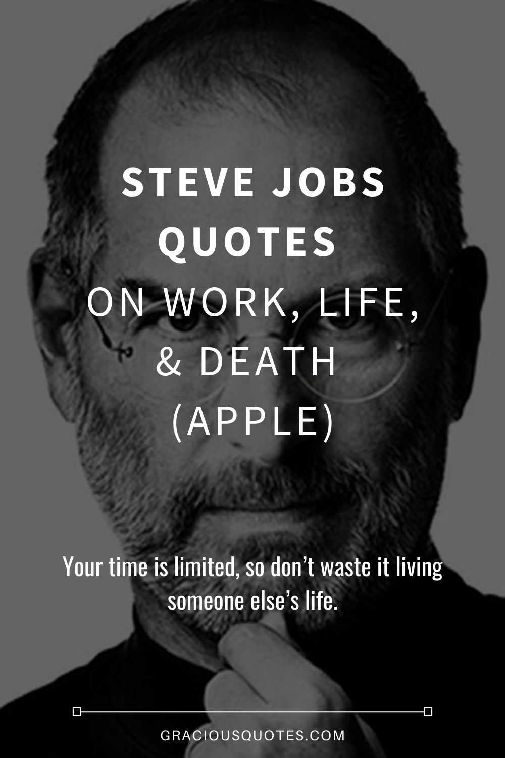83 Steve Jobs Quotes On Work Life Death Apple