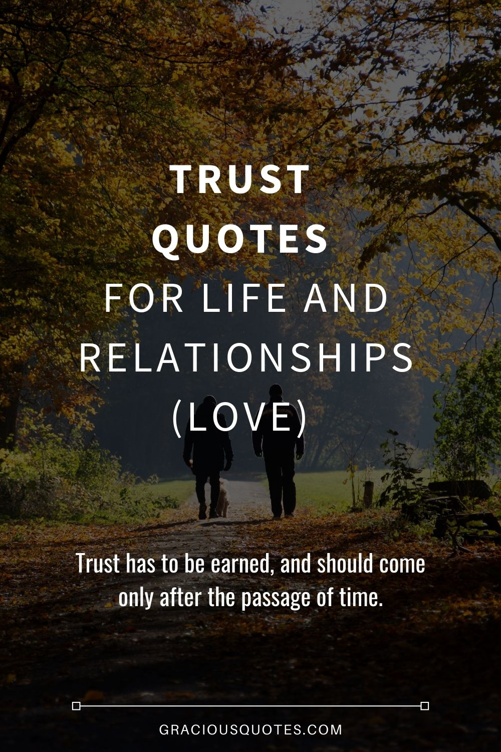 62 Trust Quotes For Life And Relationships Love